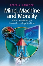 Mind, Machine and Morality