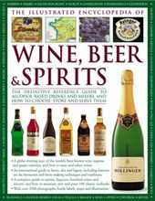 The Illustrated Encyclopedia of Wine, Beer & Spirits