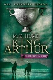 King Arthur: The Bloody Cup (King Arthur Trilogy 3)