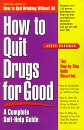 How to Quit Drugs for Good