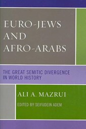 Euro-Jews and Afro-Arabs