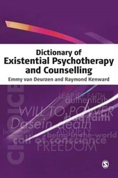 Dictionary of Existential Psychotherapy and Counselling