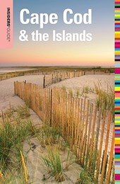 Insiders' Guide (R) to Cape Cod & the Islands
