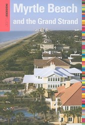Insiders' Guide (R) to Myrtle Beach and the Grand Strand