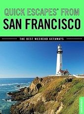 Quick Escapes (R) From San Francisco