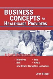 Business Concepts for Healthcare Providers