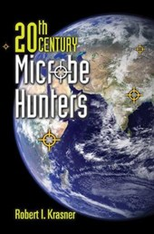 20Th Century Microbe Hunters This title is Print on Demand