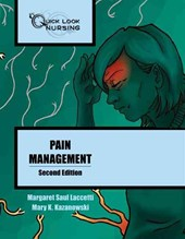 Quick Look Nursing: Pain Management