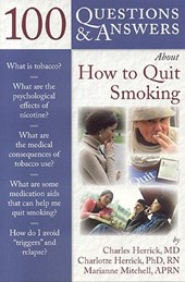 100 Questions & Answers About How To Quit Smoking