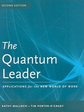 The Quantum Leader: Applications for the New World of Work