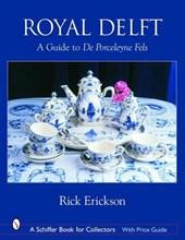 Royal Delft: A Guide to De Porceleyne Fels