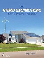 Hybrid Electric Home : Clean * Efficient * Profitable