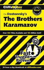 CliffsNotesTM on Dostoevsky's The Brothers Karamazov