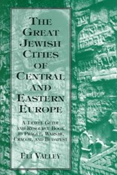 Great Jewish Cities of Central and Eastern Europe