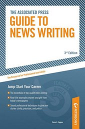 The Associated Press Guide To Newswriting