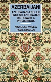 Azerbaijani-English/English-Azerbaijani Dictionary & Phrasebook