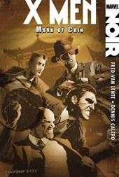 Xmen Noir: Mark Of Cain
