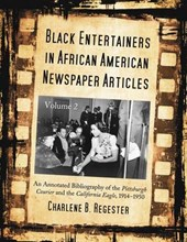 Black Entertainers in African American Newspaper Articles v. 2