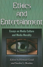 Ethics and Entertainment