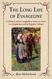 The Long Life of Evangeline