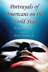 Portrayals of Americans on the World Stage