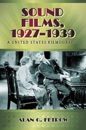 Sound Films, 1927-1939