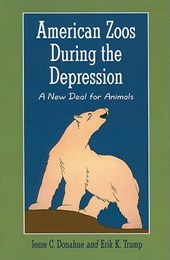 American Zoos During the Depression