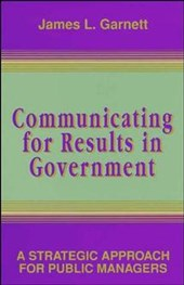 Communicating for Results in Government