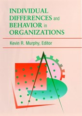 Individual Differences and Behavior in Organizations