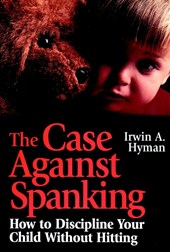The Case Against Spanking
