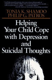 Helping Your Child Cope with Depression and Suicidal Thoughts