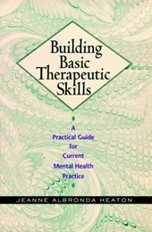 Building Basic Therapeutic Skills