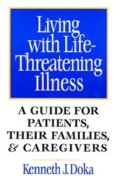 Living with Life-Threatening Illness