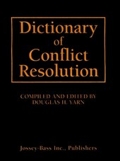 Dictionary of Conflict Resolution
