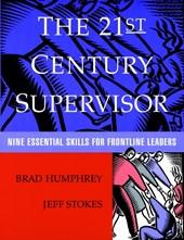 The 21st Century Supervisor