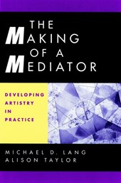 The Making of a Mediator