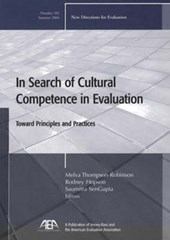In Search of Cultural Competence in Evaluation Toward Principles and Practices