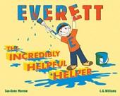 Everett, the Incredible Helpful Helper