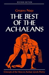 The Best of the Achaeans Revised Edition