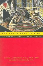 The Psychiatry of AIDS - A Guide to Diagnosis and Treatment