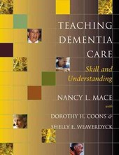 Teaching Dementia Care - Skill and Understanding