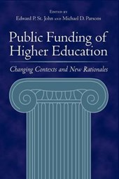 Public Funding of Higher Education - Changing Contexts and New Rationales