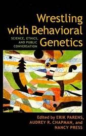 Wrestling with Behavioral Genetics