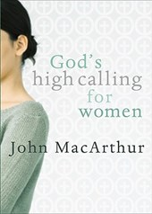 God's High Calling For Women
