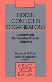 Hidden Conflict In Organizations