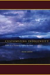 Customizing Indigeneity