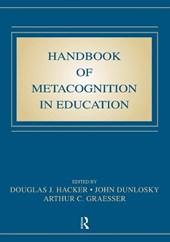 Handbook of Metacognition in Education