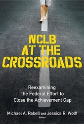 NCLB at the Crossroads