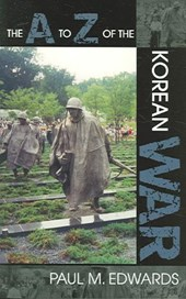The A to Z of the Korean War