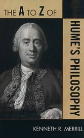 The A to Z of Hume's Philosophy